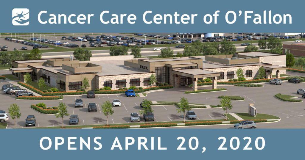 Cancer Care Center of O'Fallon Opens Monday April 20!